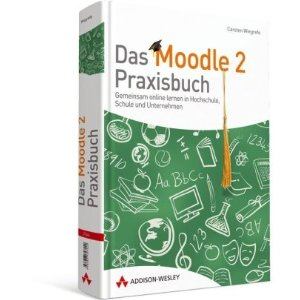 Moodle 2 – Praxisbuch